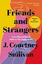 Friends and Strangers: The New York Times bestselling novel of female friendship and privilege (English Edition)