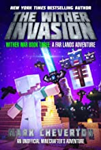 The Wither Invasion: Wither War Book Three: A Far Lands Adventure: An Unofficial Minecrafter's Adventure (English Edition)