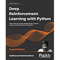 Deep Reinforcement Learning with Python: Master classic RL…