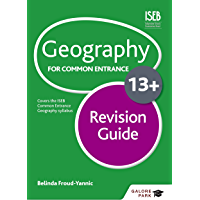 Geography for Common Entrance 13+ Revision Guide (English Ed…