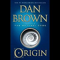 Origin: A Novel (Robert Langdon Book 5) (English Edition)