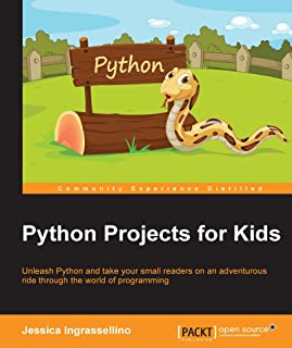 Python Projects for Kids (English Edition)