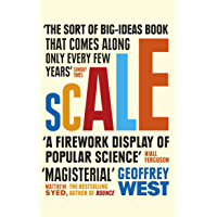 Scale: The Universal Laws of Life and Death in Organisms, Ci…