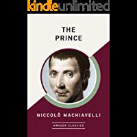 The Prince (AmazonClassics Edition) (English Edition)