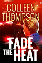 Fade the Heat (English Edition)