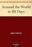 Around the World in 80 Days (免费公版书) (English Edition)