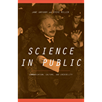 Science In Public: Communication, Culture, And Credibility…