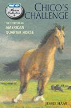 Chico's Challenge: The Story of an American Quarter Horse (The Breyer Horse Collection Book 5) (English Edition)
