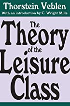The Theory of the Leisure Class (English Edition)