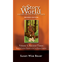 Story of the World, Vol. 1: History for the Classical Child…