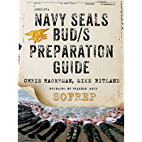 Navy SEALs BUD/S Preparation Guide: A Former SEAL Instructor…