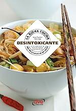 La buena cocina desintoxicante (Spanish Edition)