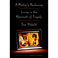 A Mother's Reckoning: Living in the Aftermath of Tragedy (En…