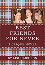 Best Friends for Never: A Clique Novel (The Clique Book 2) (English Edition)