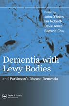 Dementia with Lewy Bodies: and Parkinson's Disease Dementia (English Edition)