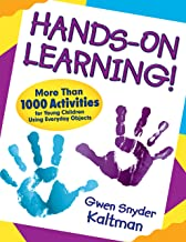 Hands-On Learning!: More Than 1000 Activities for Young Children Using Everyday Objects (English Edition)