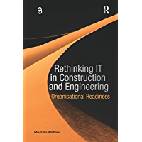 Rethinking IT in Construction and Engineering: Organisationa…