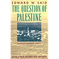 The Question of Palestine (English Edition)