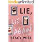 Lie, Lie Again: A Novel (English Edition)