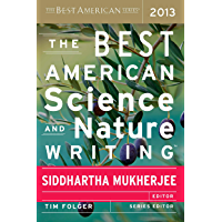 The Best American Science and Nature Writing 2013 (The Best…