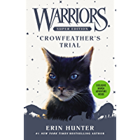 Warriors Super Edition: Crowfeather's Trial (English Edition…