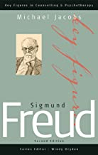 Sigmund Freud (Key Figures in Counselling and Psychotherapy series) (English Edition)