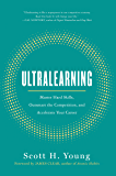 Ultralearning: Master Hard Skills, Outsmart the Competition…