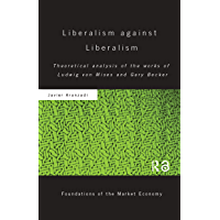 Liberalism against Liberalism: Theoretical Analysis of the W…