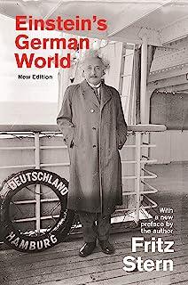 Einstein's German World: New Edition (English Edition)