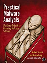 Practical Malware Analysis: The Hands-On Guide to Dissecting Malicious Software (English Edition)