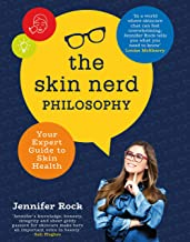 The Skin Nerd Philosophy: Your Expert Guide to Skin Health (English Edition)