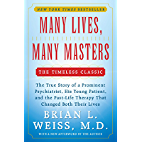Many Lives, Many Masters: The True Story of a Prominent Psyc…