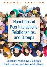 Handbook of Peer Interactions, Relationships, and Groups, Second Edition (English Edition)
