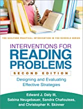 Interventions for Reading Problems, Second Edition: Designing and Evaluating Effective Strategies (The Guilford Practical ...