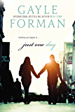 Just One Day (English Edition)