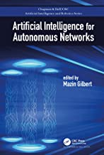 Artificial Intelligence for Autonomous Networks (Chapman & Hall/CRC Artificial Intelligence and Robotics Series) (English ...