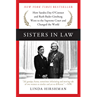 Sisters in Law: How Sandra Day O'Connor and Ruth Bader Ginsb…