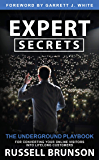 Expert Secrets: The Underground Playbook for Converting Your…