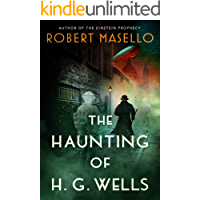 The Haunting of H. G. Wells (English Edition)