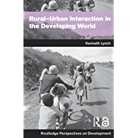 Rural-Urban Interaction in the Developing World (Routledge P…