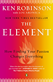 The Element: How Finding Your Passion Changes Everything (En…
