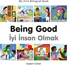 My First Bilingual Book–Being Good (English–Turkish) (English Edition)