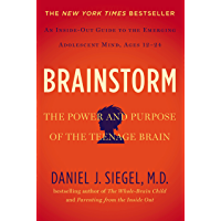Brainstorm: The Power and Purpose of the Teenage Brain (Engl…