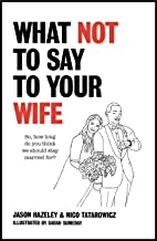 What Not to Say to Your Wife (English Edition)