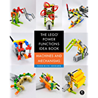 The LEGO Power Functions Idea Book, Volume 1: Machines and M…