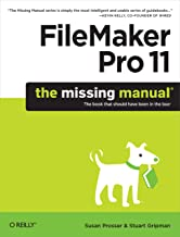 FileMaker Pro 11: The Missing Manual (Missing Manuals) (English Edition)