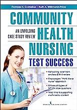 Community Health Nursing Test Success: An Unfolding Case Study Review (English Edition)