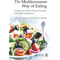 The Mediterranean Way of Eating: Evidence for Chronic Diseas…