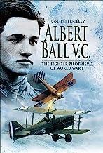 Albert Ball VC: The Fighter Pilot Hero of World War I (English Edition)