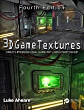 3D Game Textures: Create Professional Game Art Using Photoshop (English Edition)